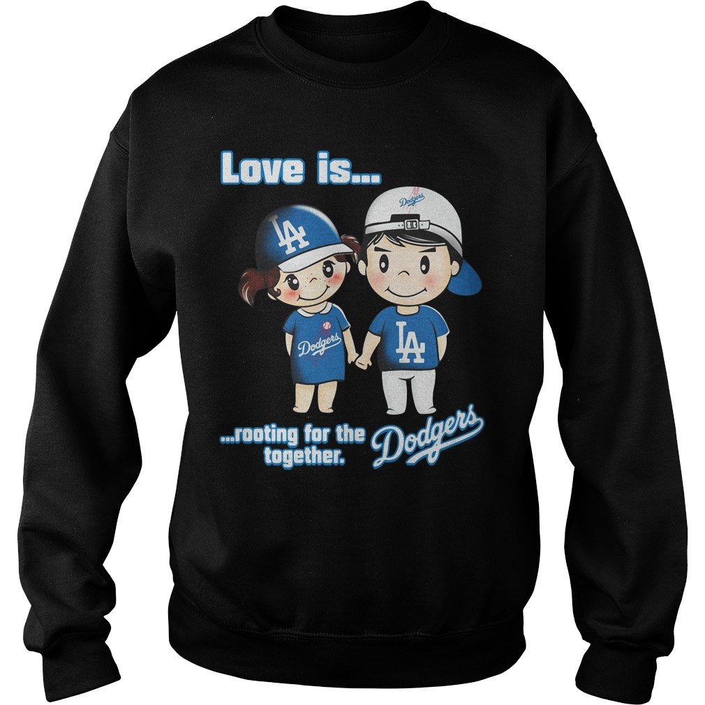Love is rooting for the Los Angeles Dodgers together sweater
