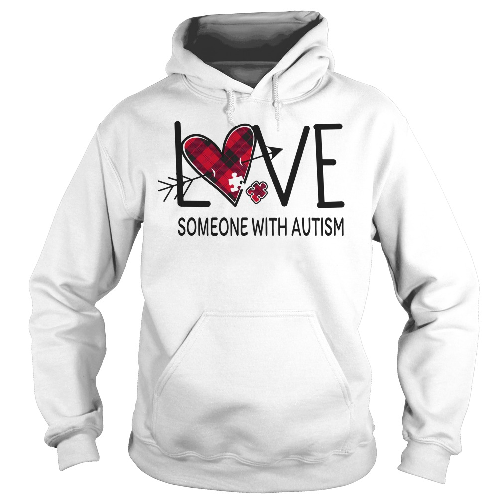 Original Love someone with autism hoodie