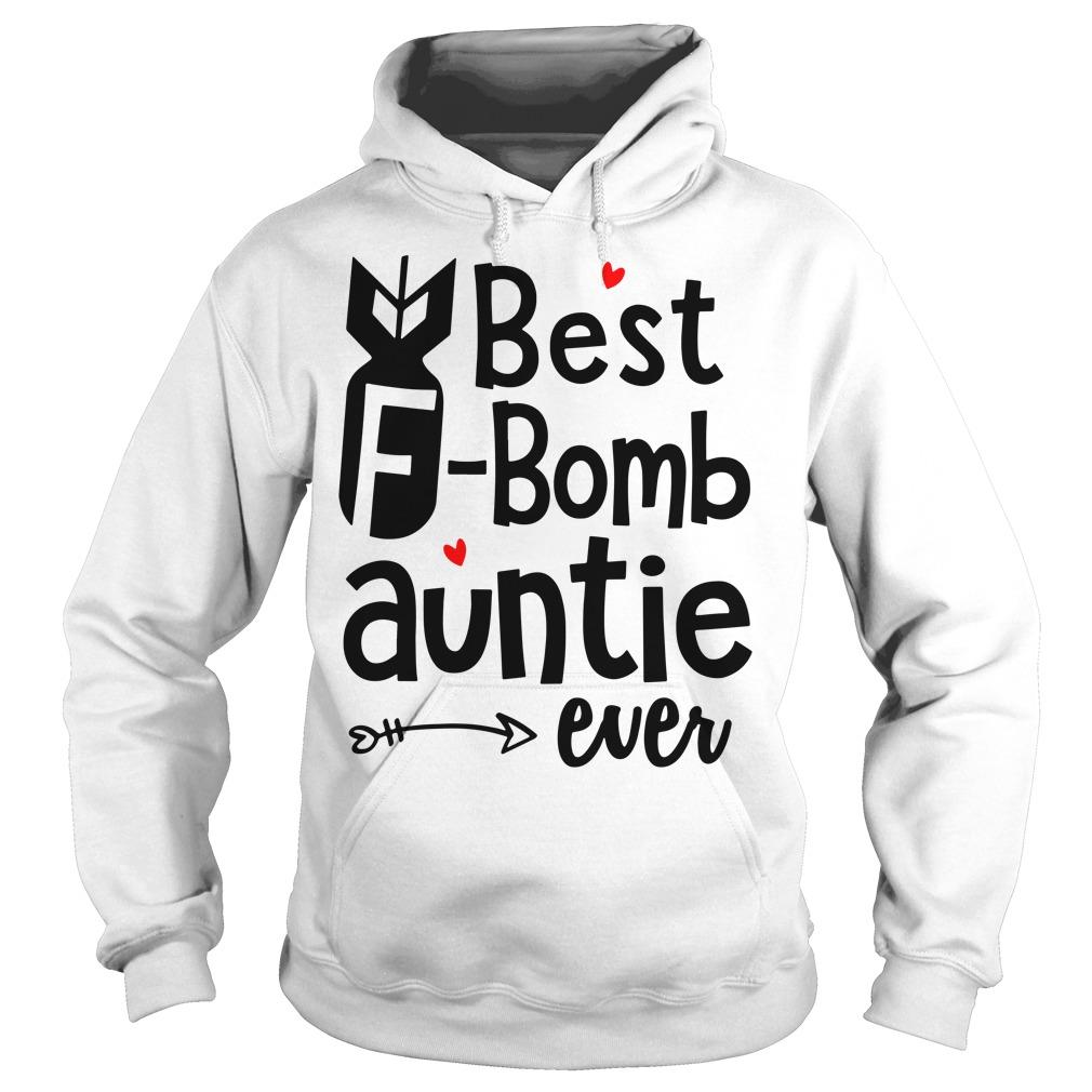 Best F-bomb auntie ever Hoodie