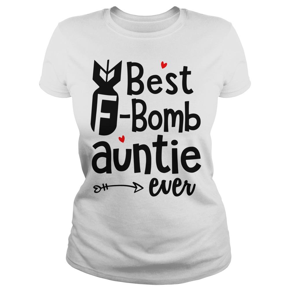 Best F-bomb auntie ever Ladies tee