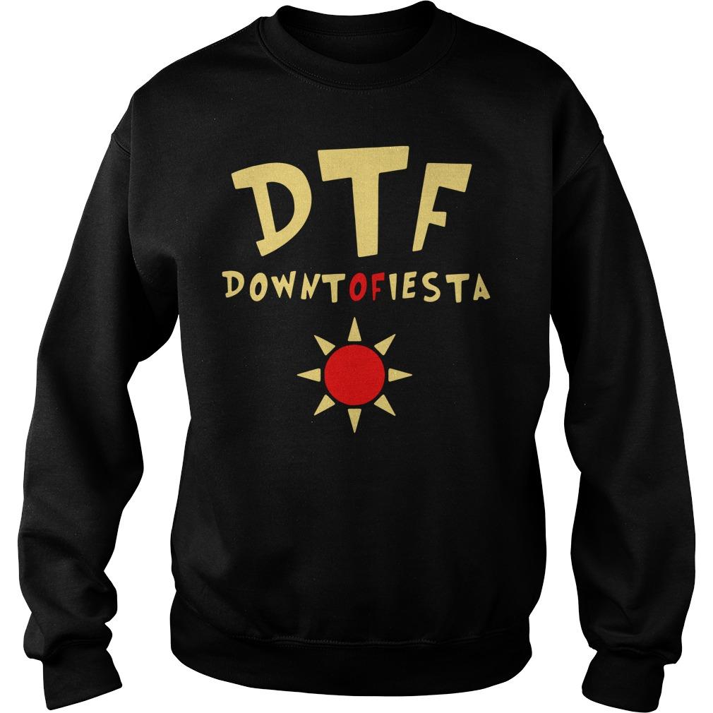 Brooklyn 99 DTF down to fiesta Sweater