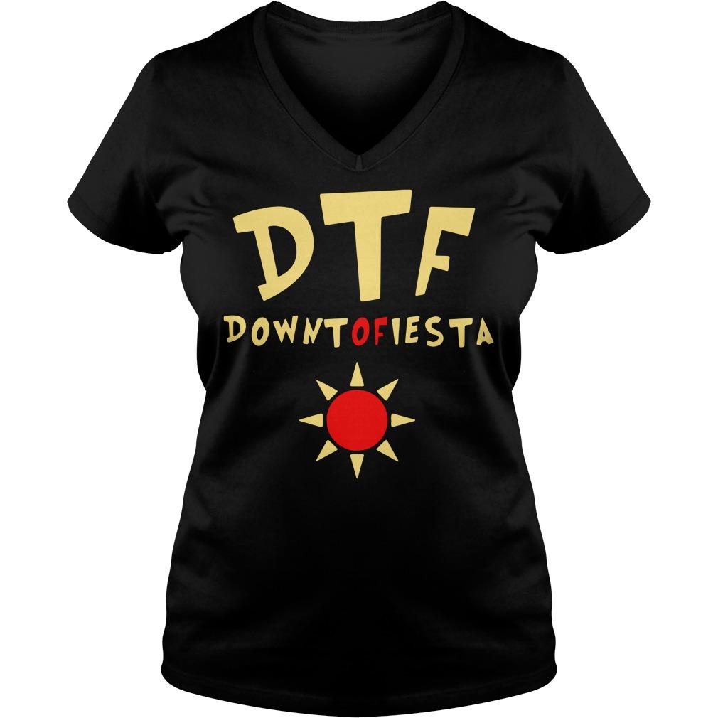 Brooklyn 99 DTF down to fiesta V-neck T-shirt