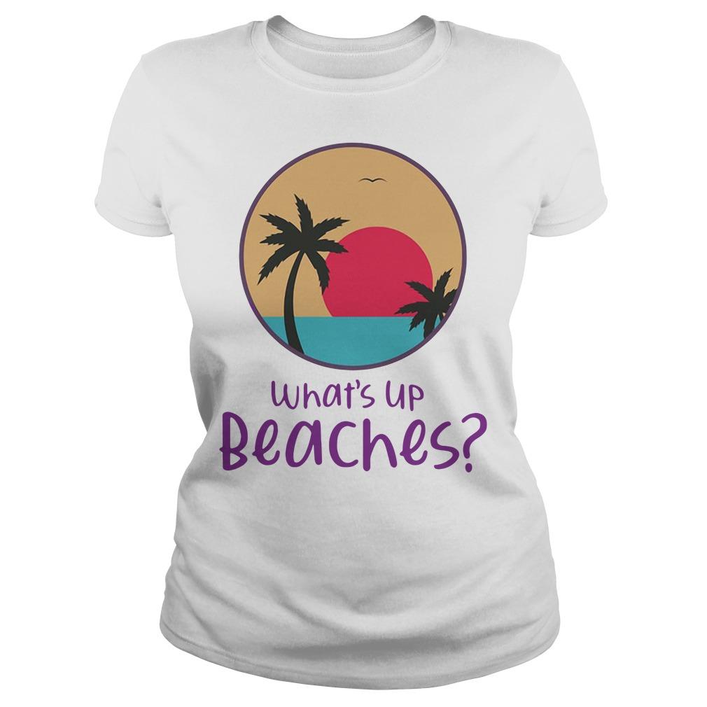 Brooklyn Nine nine What's Up Beaches shirt