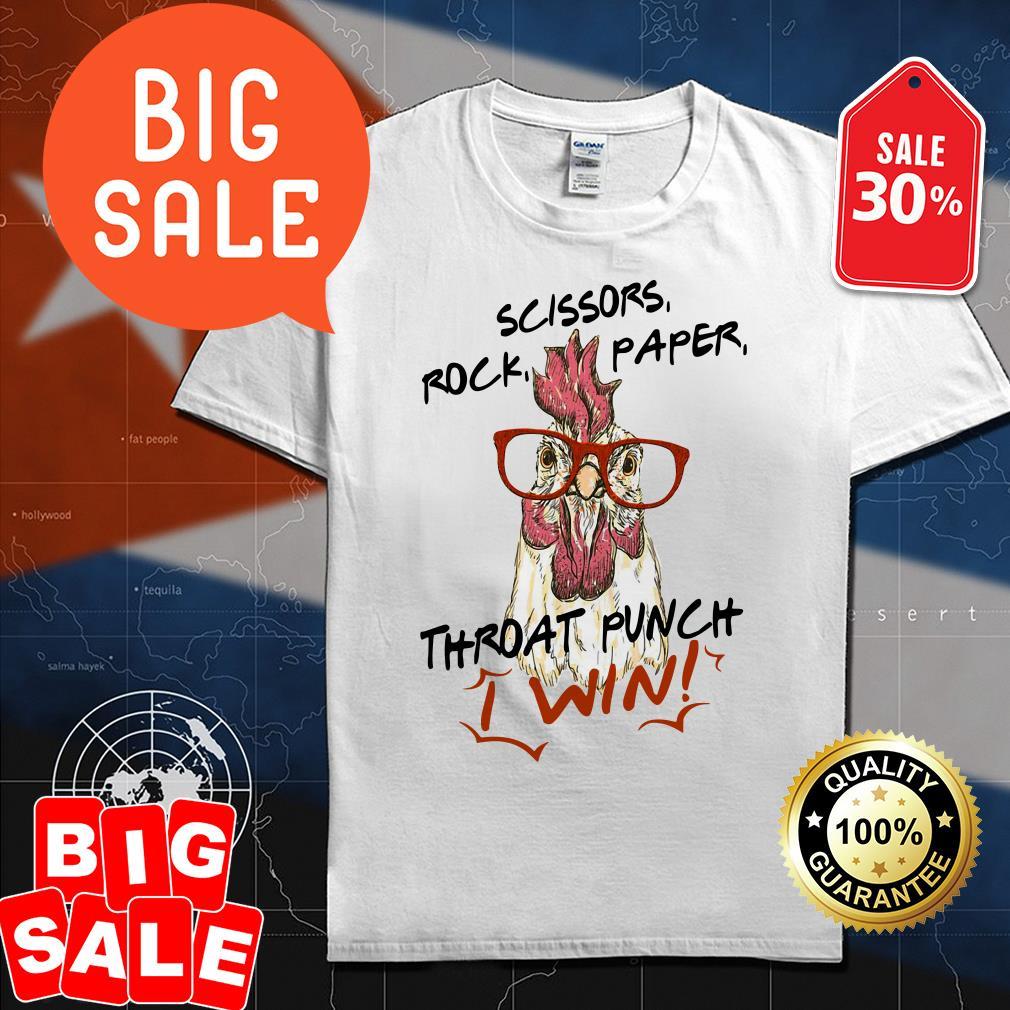 Chicken Hei Hei scissors rock paper throat punch I win shirt