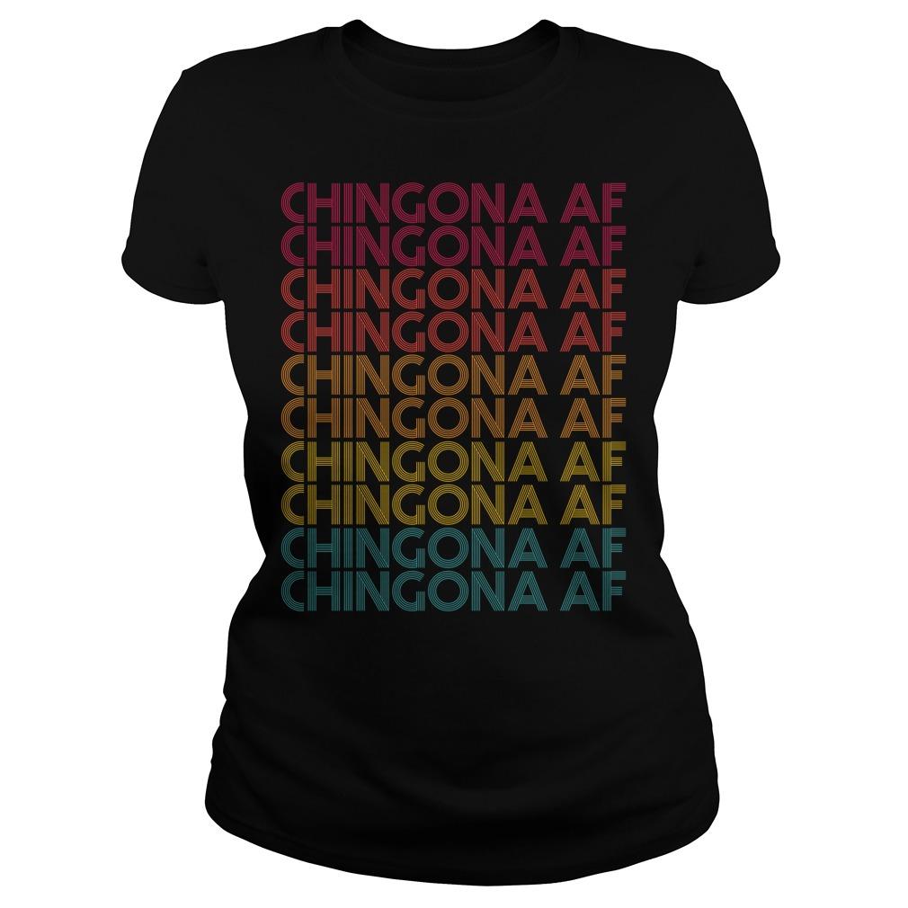 Chingona AF Chingona AF Chingona AF vintage Ladies tee