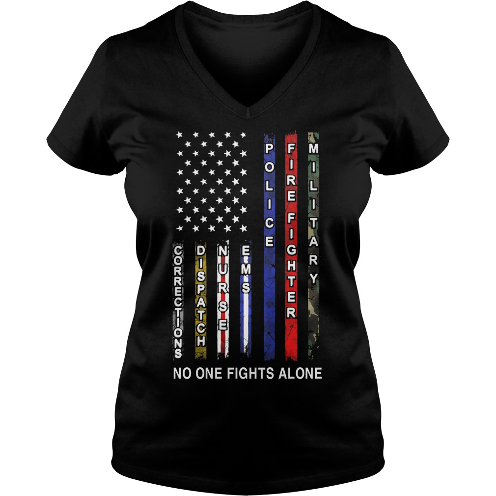 Corrections Dispatch Nurse Ems Police Firefighter Military no one V-neck T-shirt