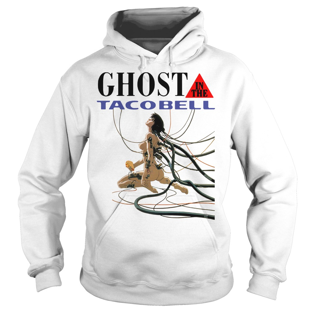 Ghost in the taco bell Hoodie
