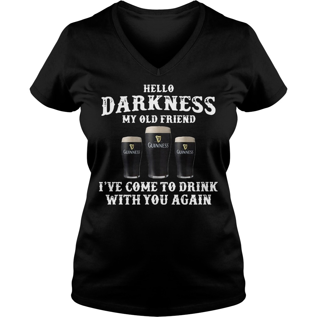Guinness hello darkness my old friend I've come to drink with you again V-neck T-shirt