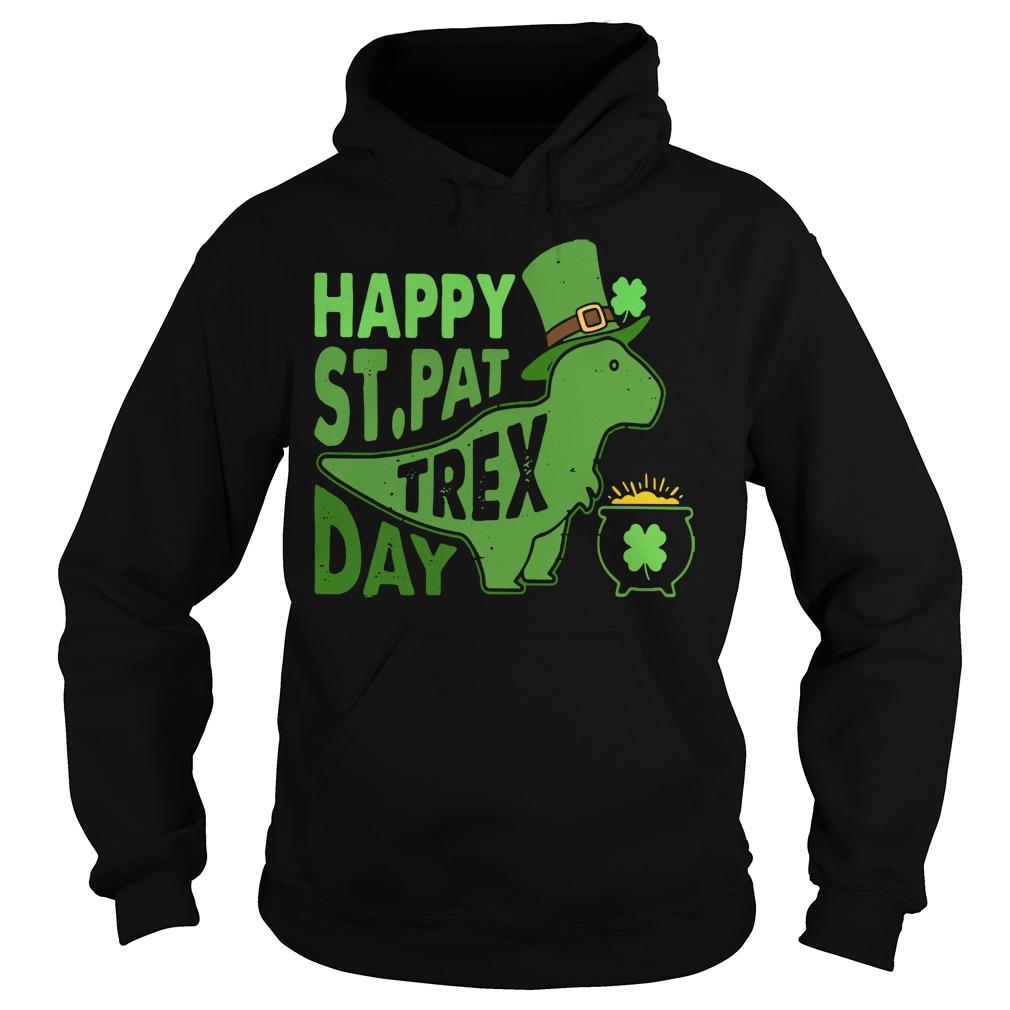 Happy St. Pat T-rex day cute St. Patrick's Hoodie