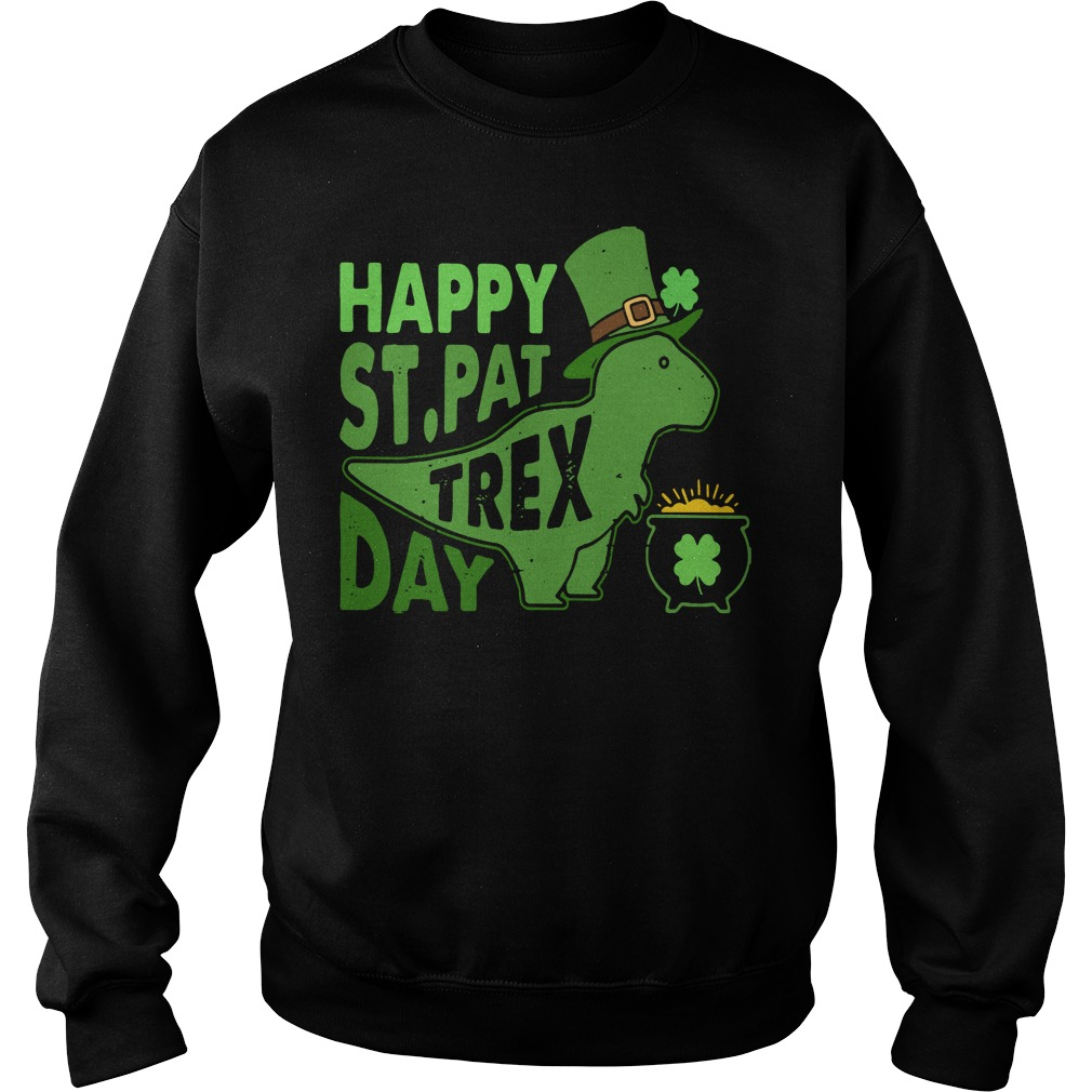 Happy St. Pat T-rex day cute St. Patrick's Sweater