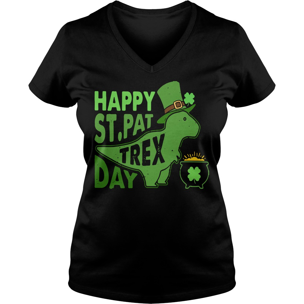 Happy St. Pat T-rex day cute St. Patrick's V-neck T-shirt