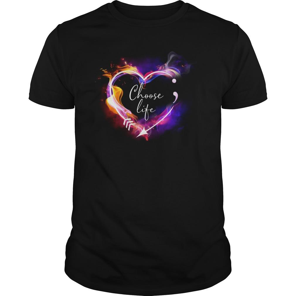 Heart Choose life semicolon arrow Guys shirt