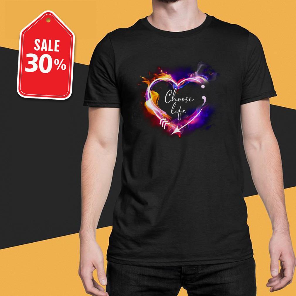 Heart Choose life semicolon arrow shirt