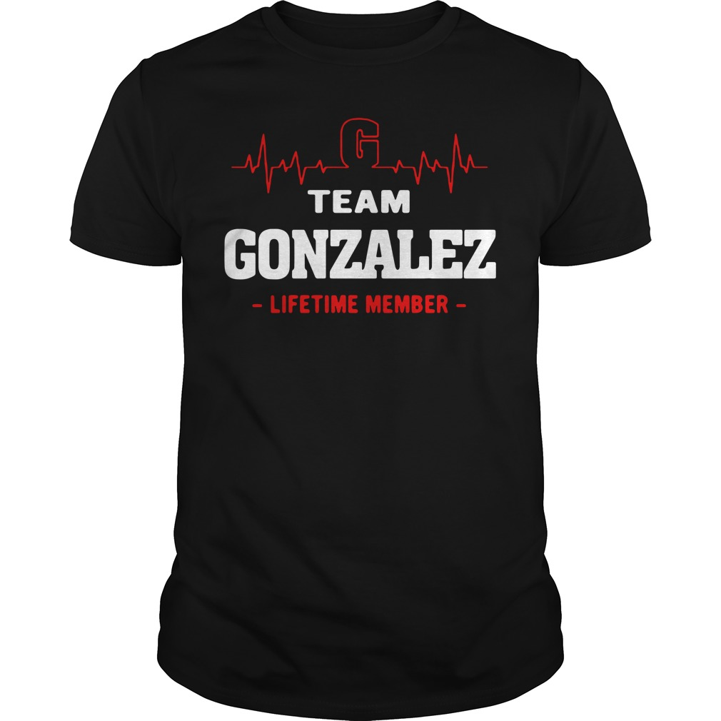 Heartbeat G team Gonzalez lifetime member Guys shirt