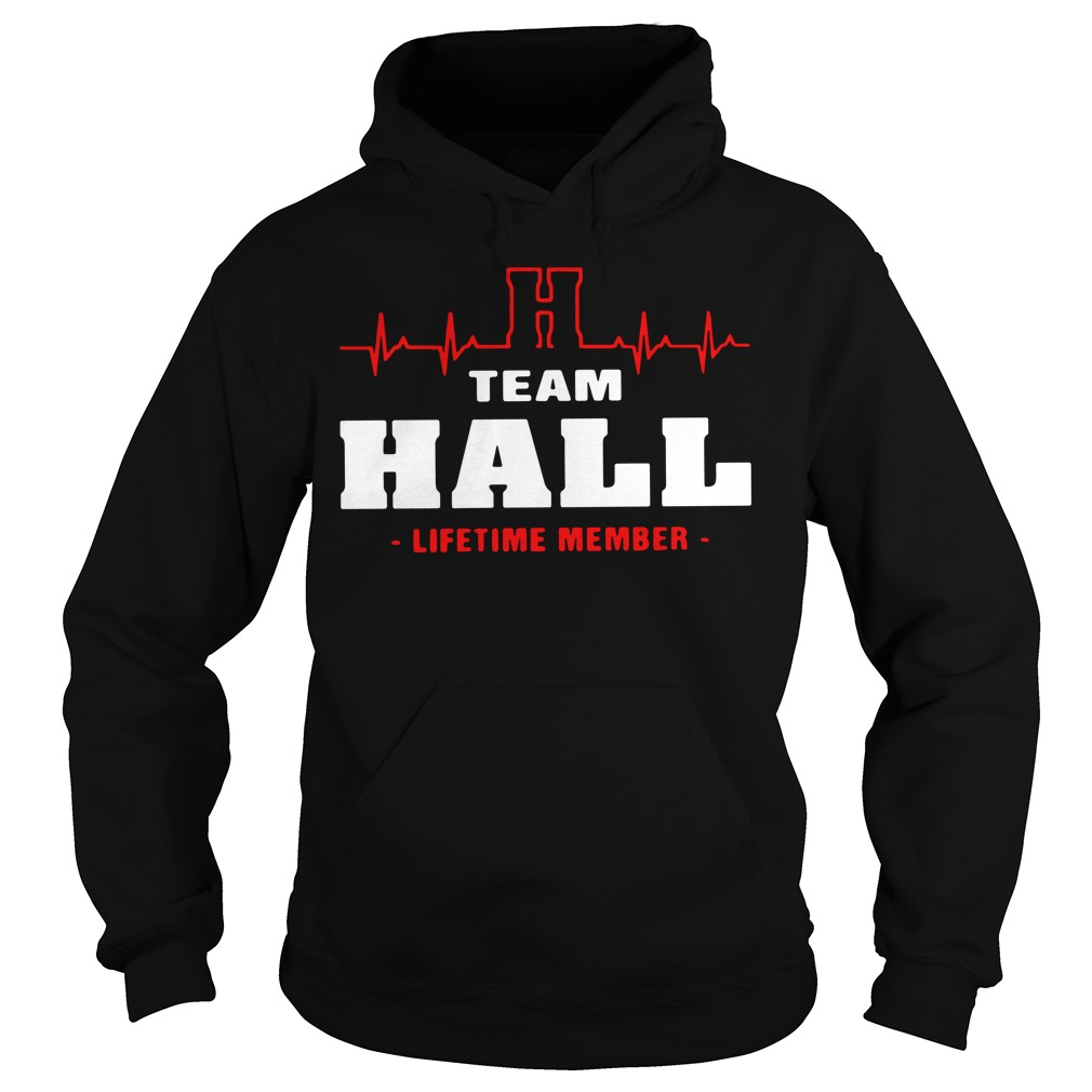 Heartbeat H team Hall lifetime member Hoodie