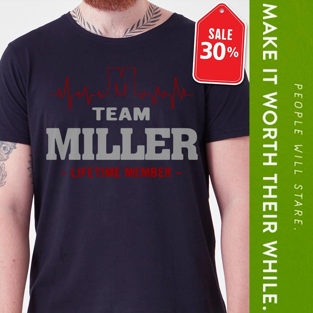 Heartbeat M team Miller lifetime member shirt