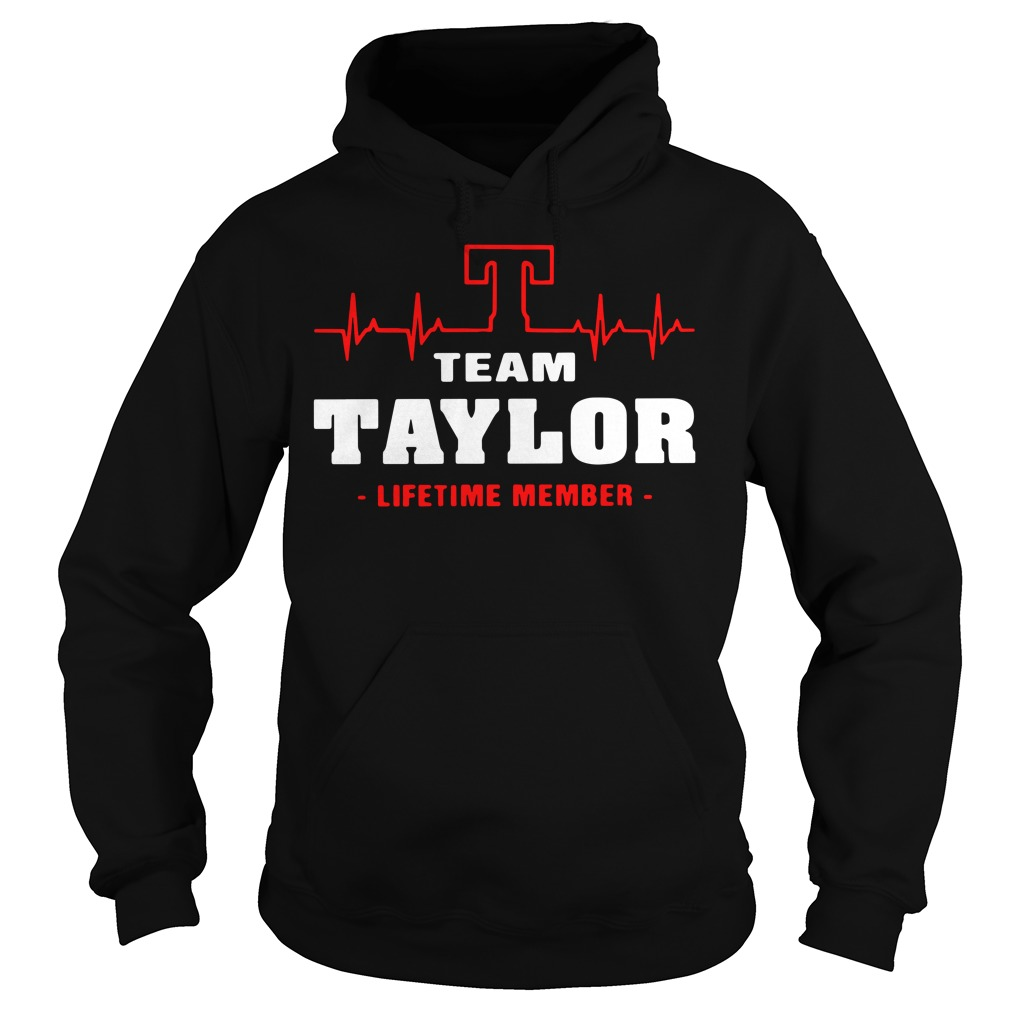 Heartbeat T team Taylor lifetime member Hoodie
