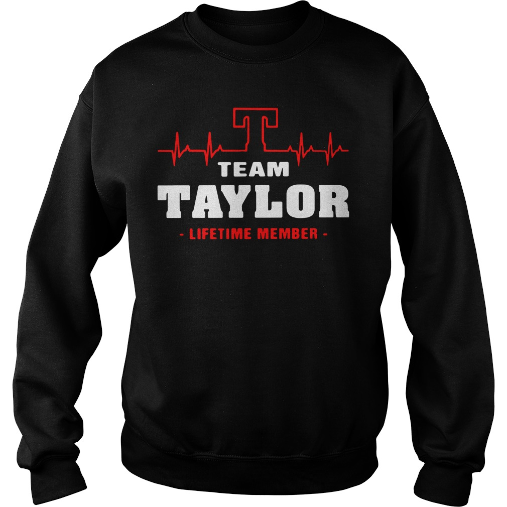 Heartbeat T team Taylor lifetime member Sweater