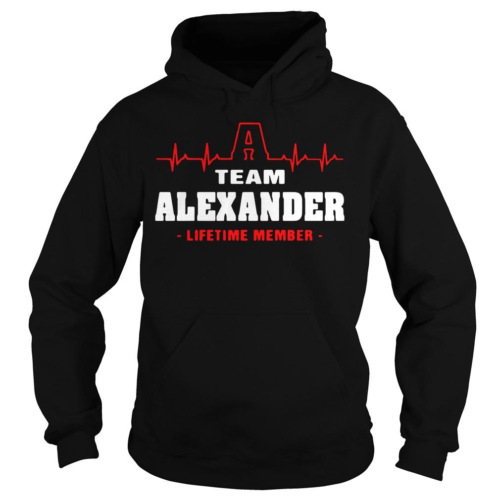 Heartbeat A team Alexander lifetime member Hoodie