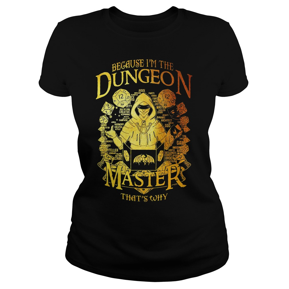 Because I'm the Dungeon Master that's why Ladies tee