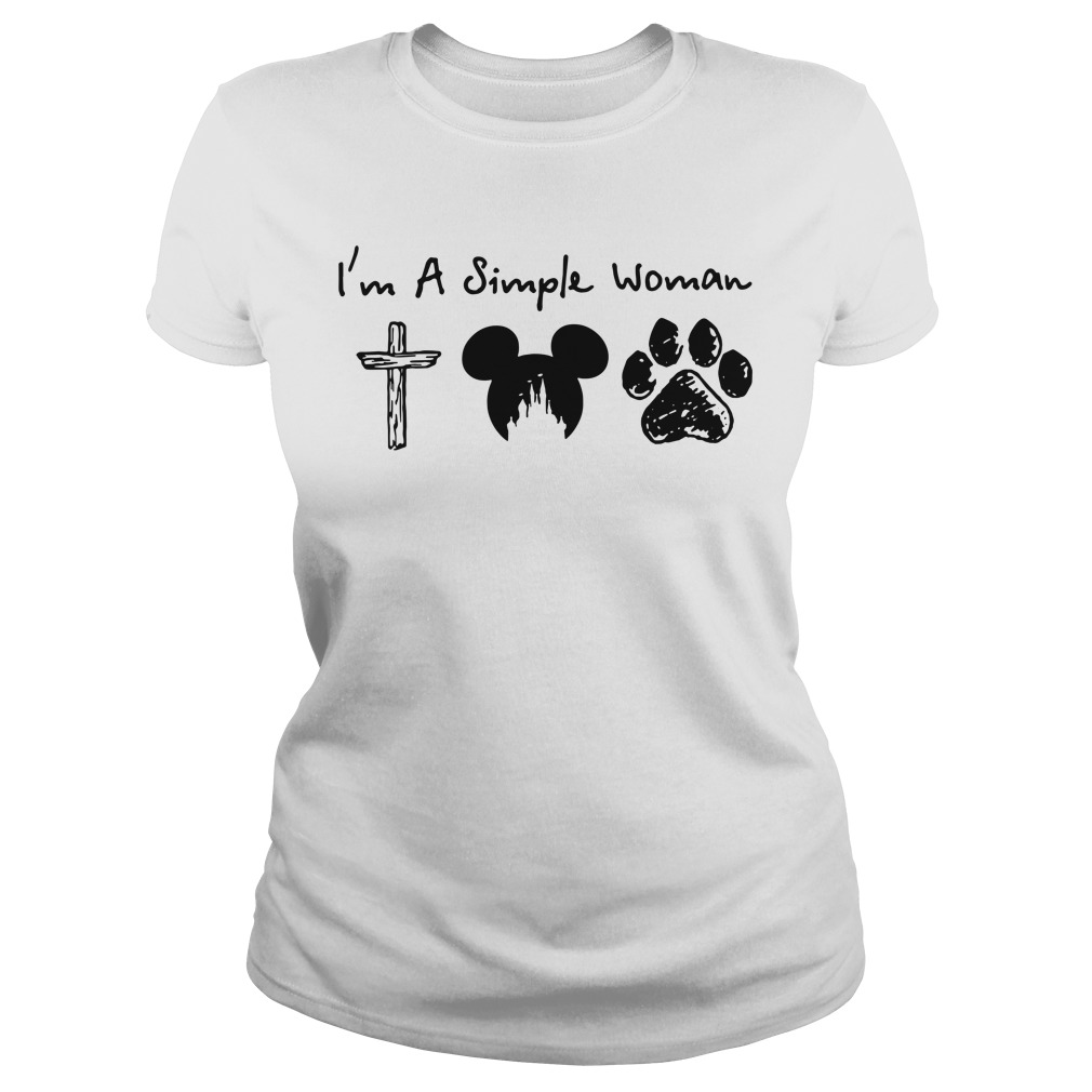I'm a Simple Woman I like Jesus Mickey mouse and Dog paw Ladies tee