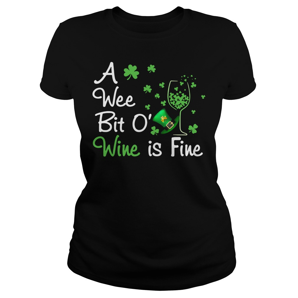 Irish wine a wee bit O Wine is Fine Ladies tee
