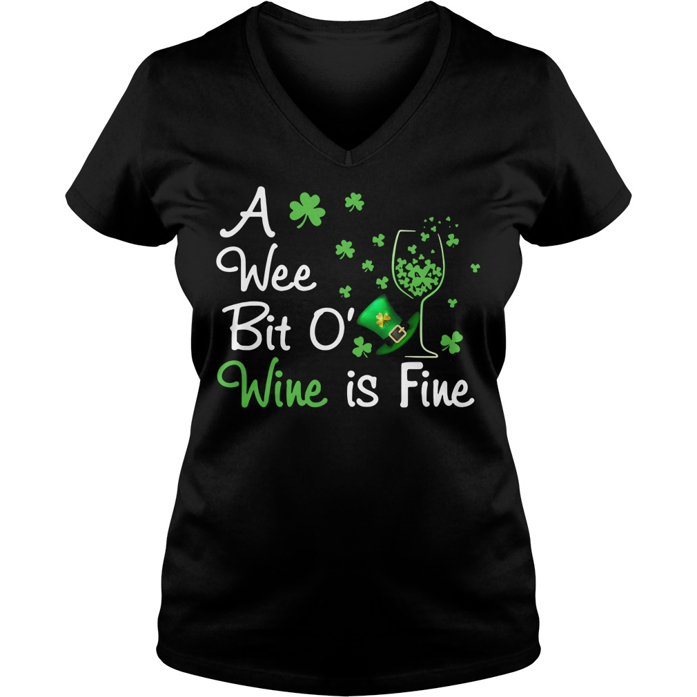 Irish wine a wee bit O Wine is Fine V-neck T-shirt
