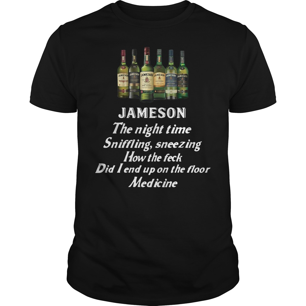 Jameson the night time sniffling sneezing how the feck did I end up Guys shirt