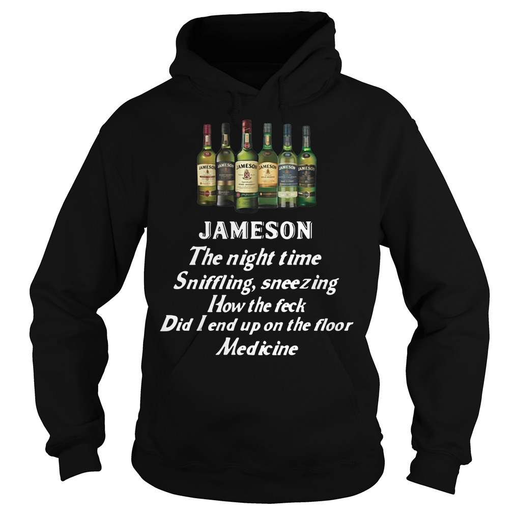 Jameson the night time sniffling sneezing how the feck did I end up Hoodie