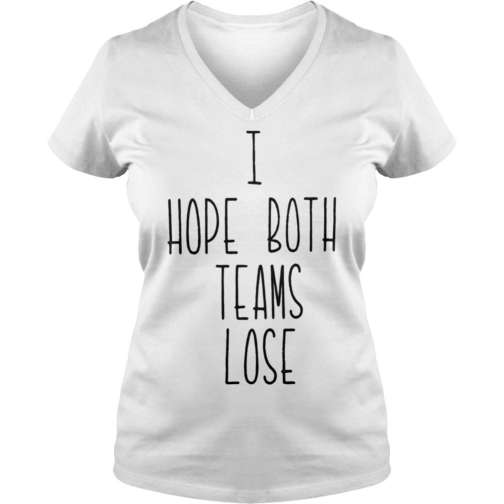 Kansas City Chiefs I hope both teams lose V-neck T-shirt