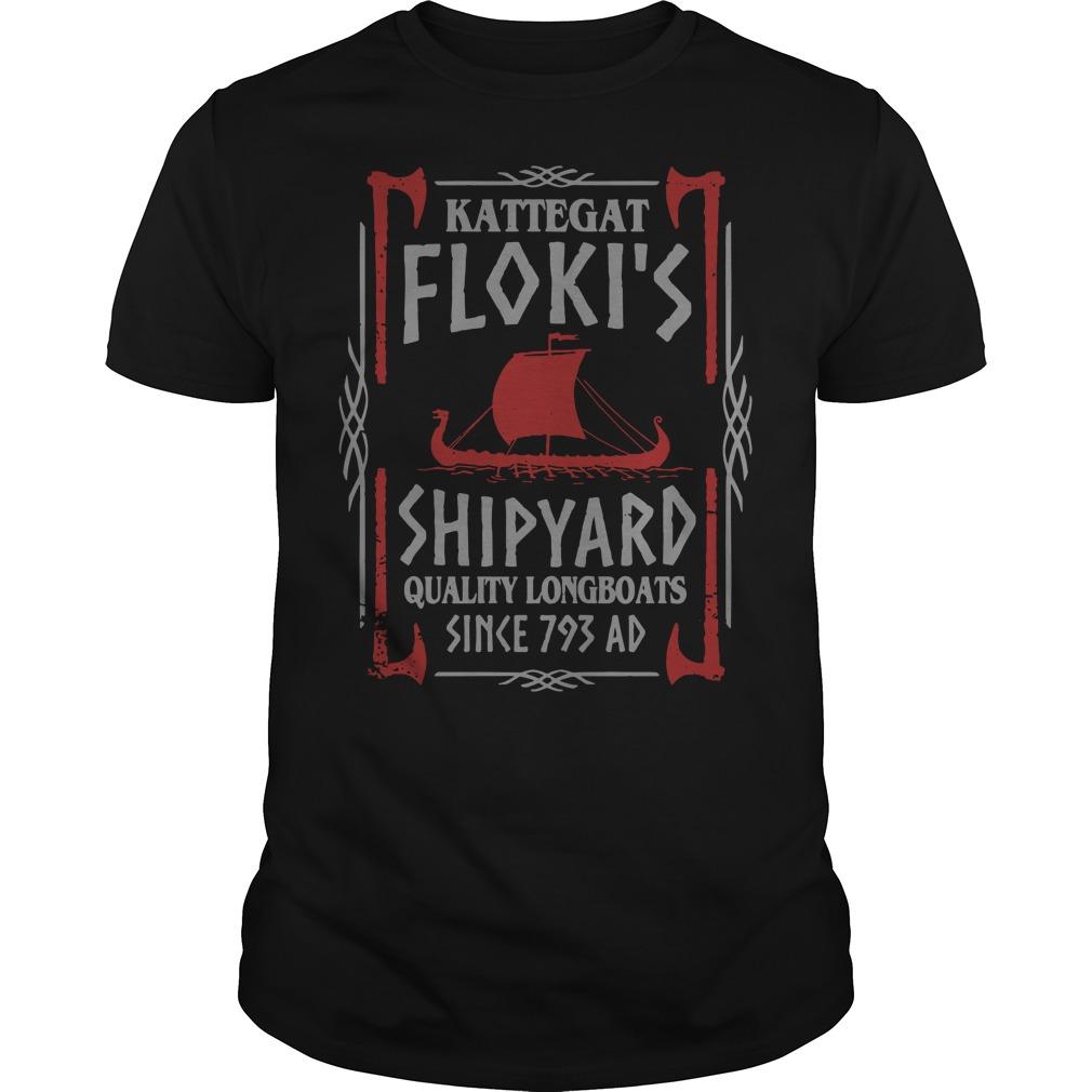 Kattegat floki's shipyard quality longboats since 793 ad Guys shirt