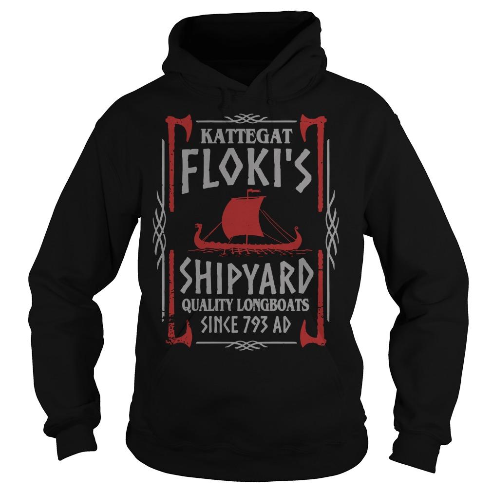 Kattegat floki's shipyard quality longboats since 793 ad Hoodie