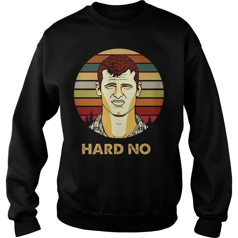 Letterkenny Wayne hard no vintage Sweater