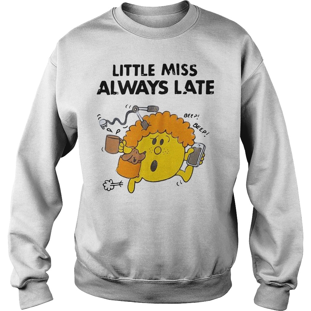 Little miss always late Sweater