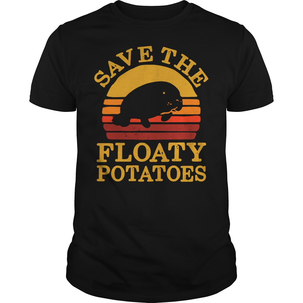 Save the floaty potatoes vintage Guys shirt