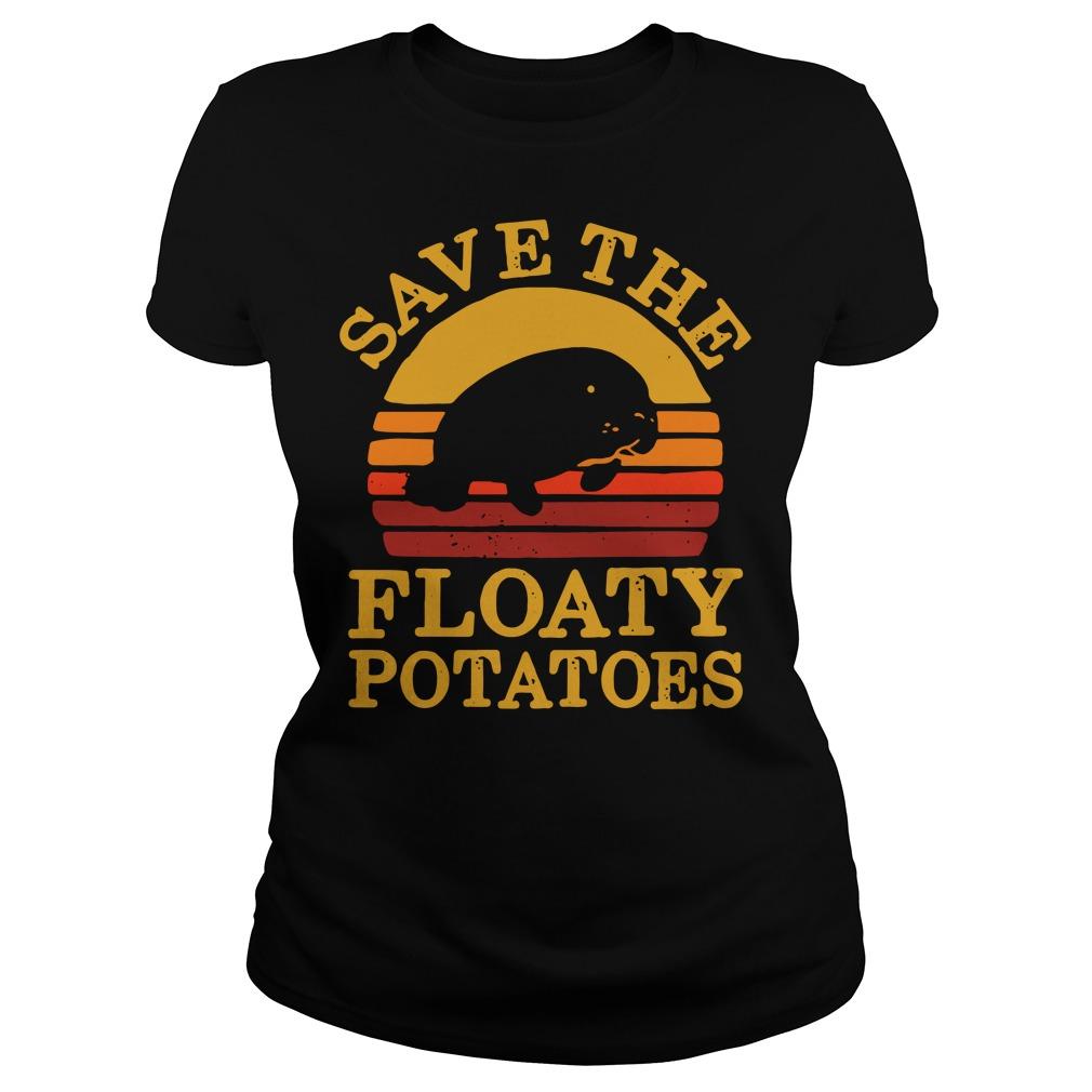 Save the floaty potatoes vintage Ladies tee