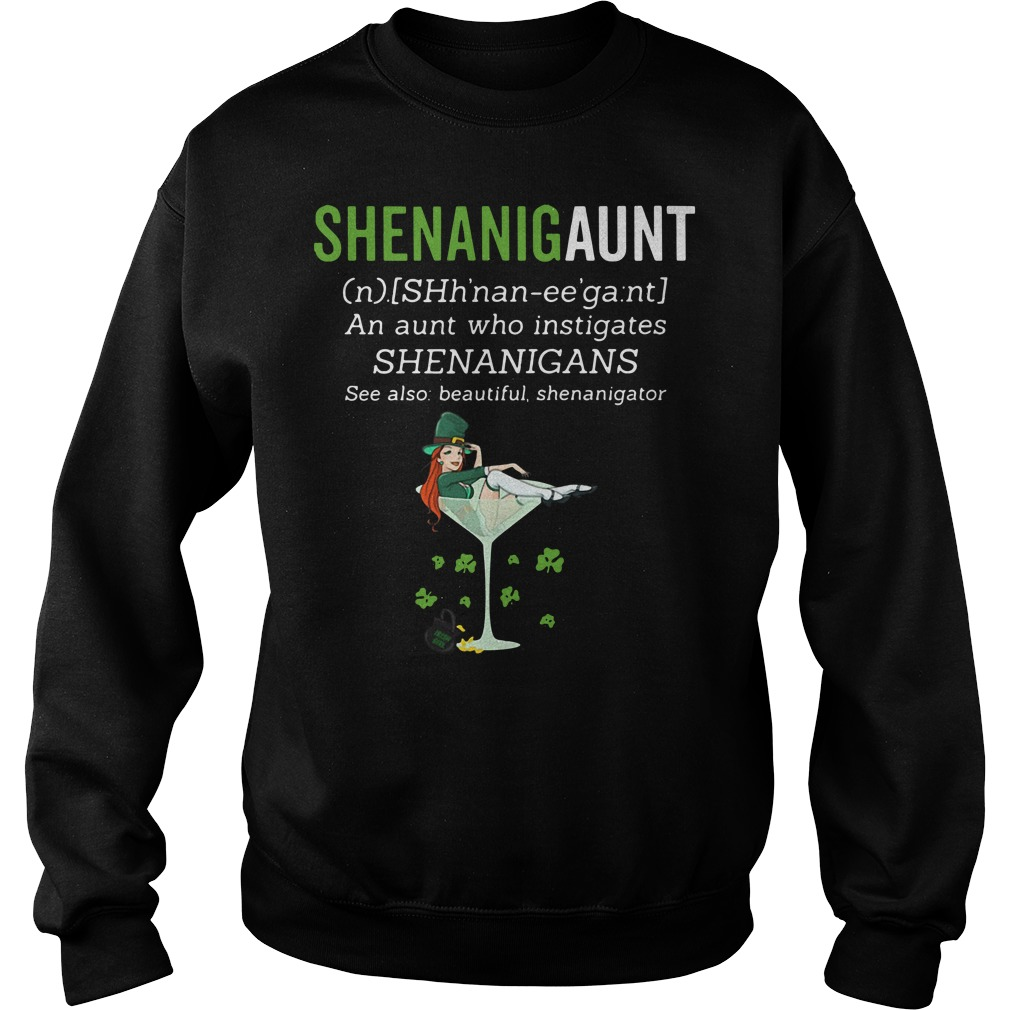 Shenanigaunt definition meaning an aunt who instigates Shenanigans Sweater