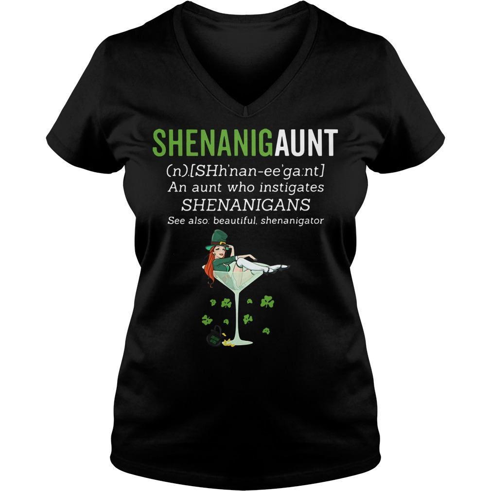 Shenanigaunt definition meaning an aunt who instigates Shenanigans V-neck T-shirt