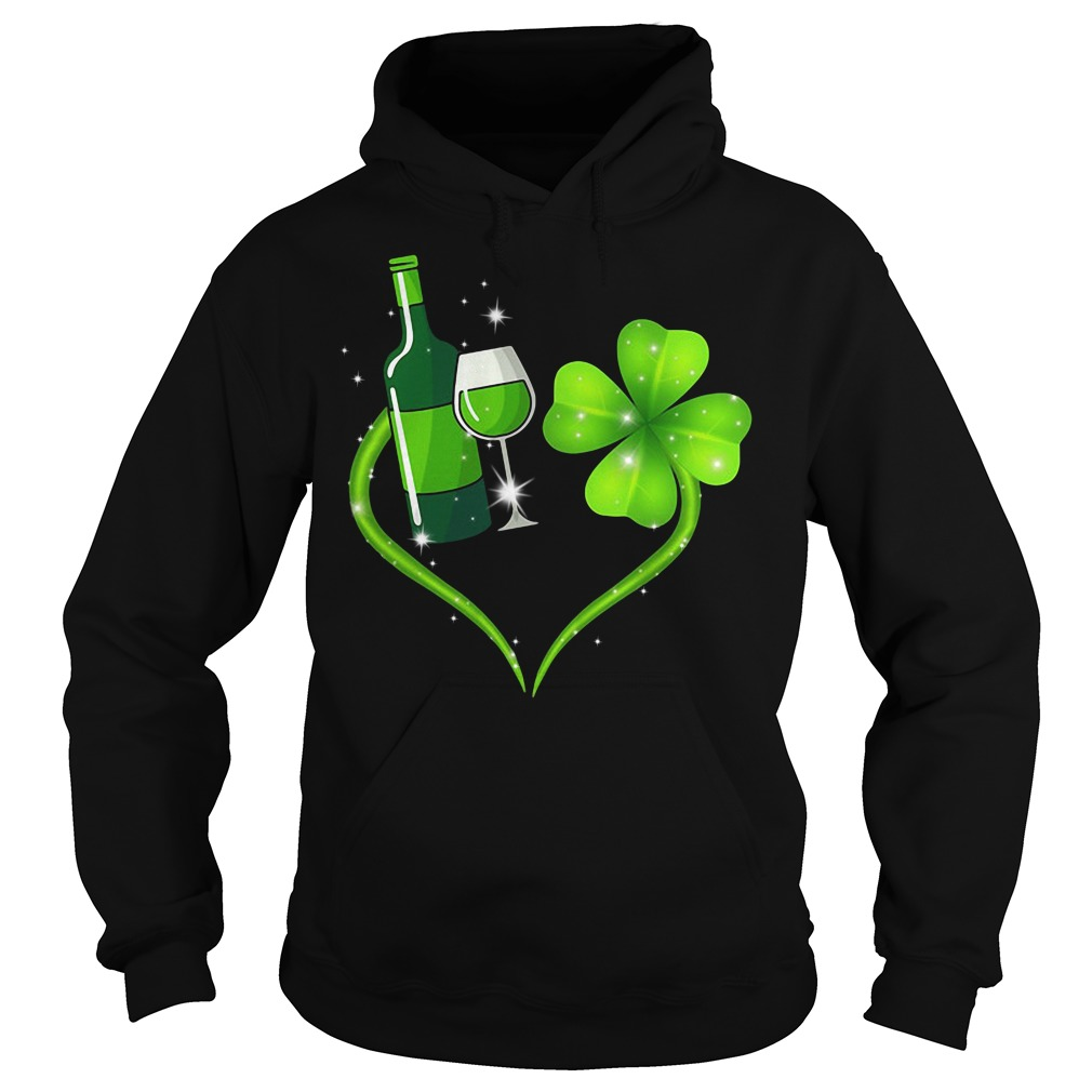 St Patrick's day Wine and Shamrock love Hoodie