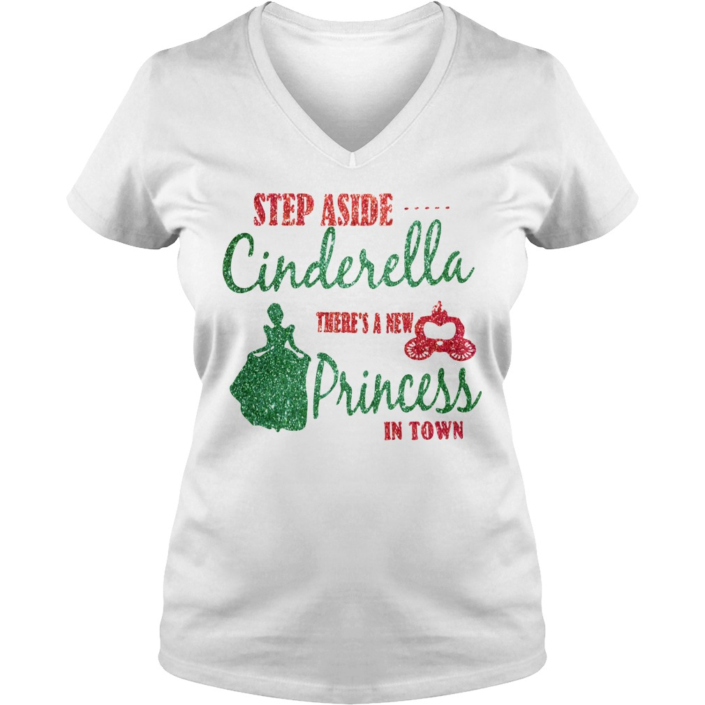 Step aside Cinderella there's a new Princess in town V-neck T-shirt