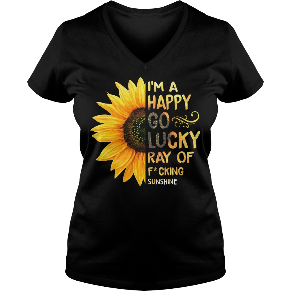 Sunflower I'm a happy go lucky ray of fucking sunshine V-neck T-shirt