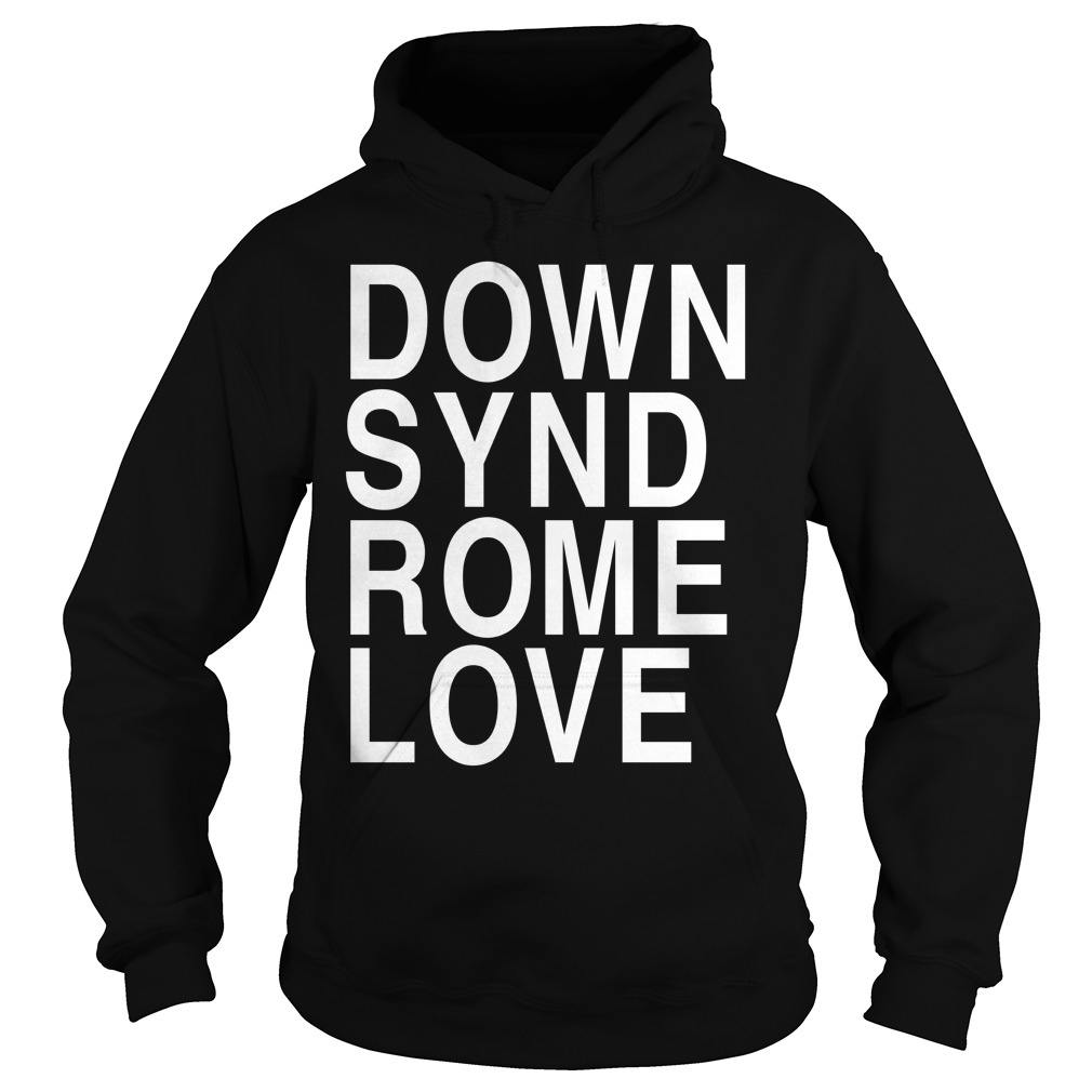 Down synd rome love definition meaning Hoodie