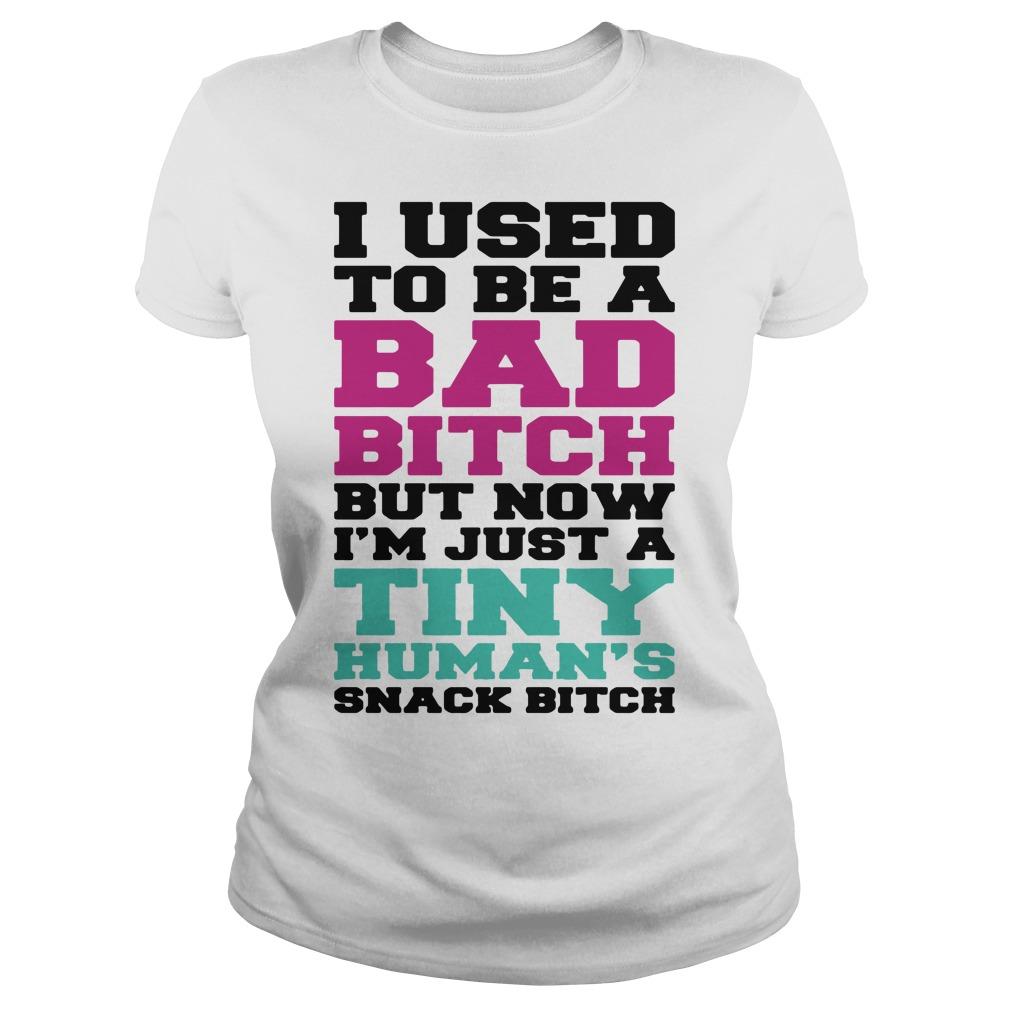 I used to be a bad bitch I used to be a bad bitch but now I'm now Ladies tee