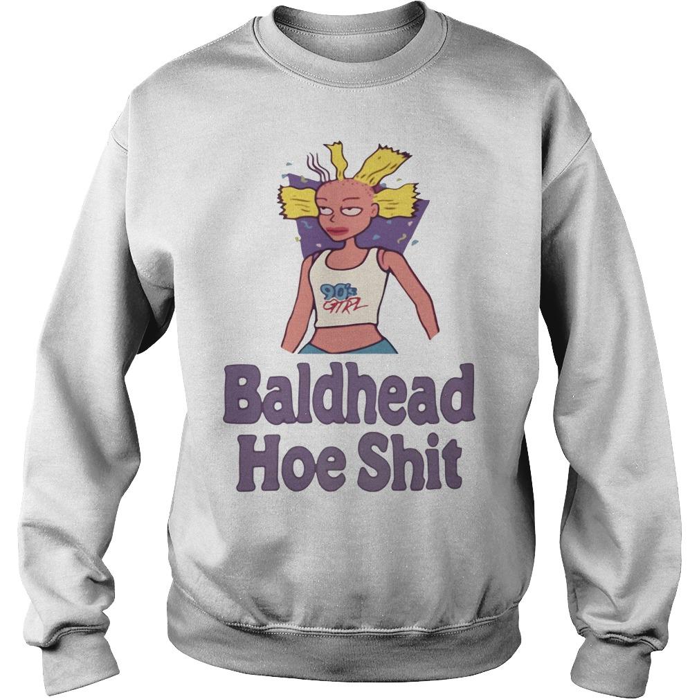 90's girl Bald Headed hoe shit shirt Sweater