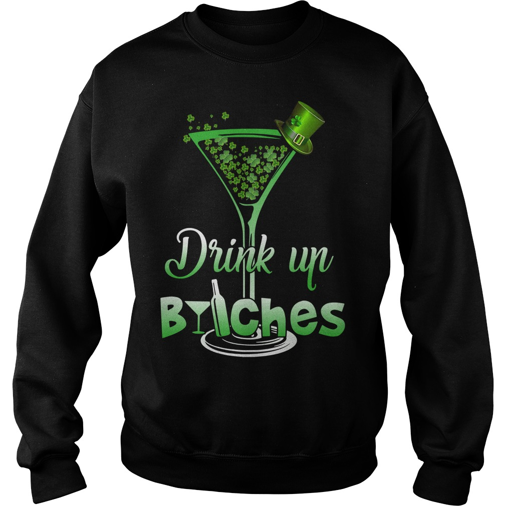 Wine Drink up Bitches St Patrick's Day Sweater