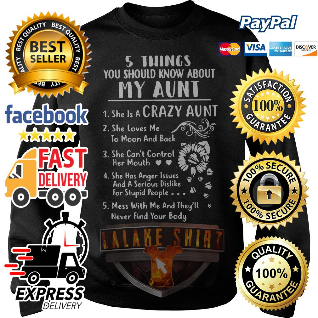 5 things you should know about my aunt she is a crazy aunt Sweater
