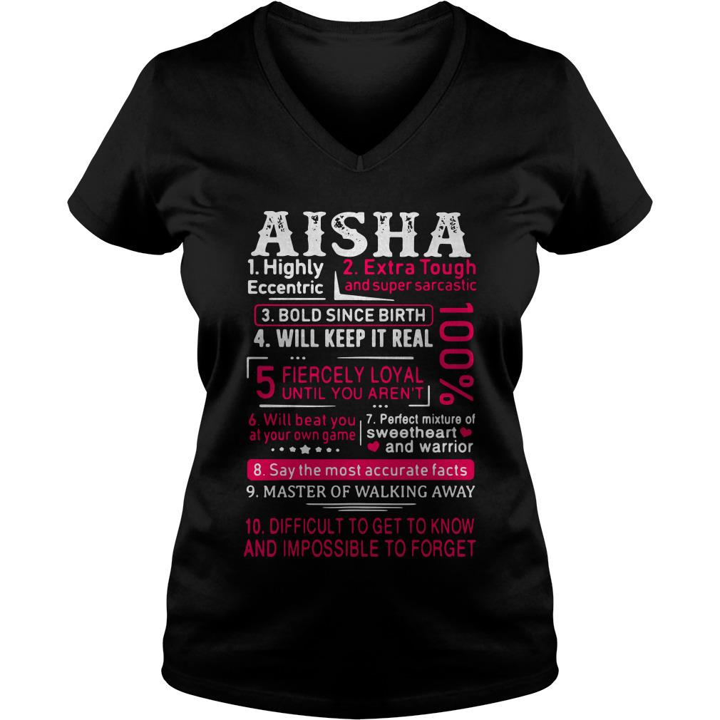 Aisha highly eccentric extra tough and super sarcastic bold since birth V-neck t-shirt