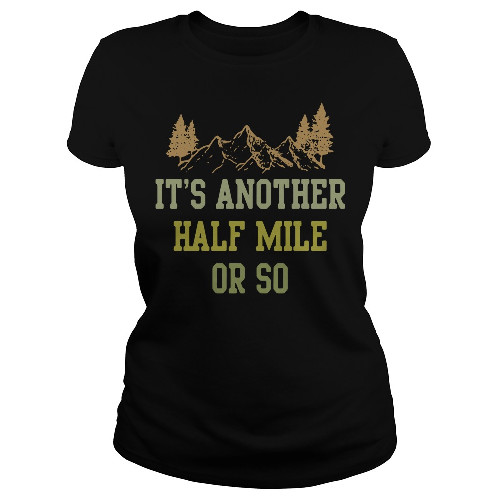 It's another half mile or so Ladies tee