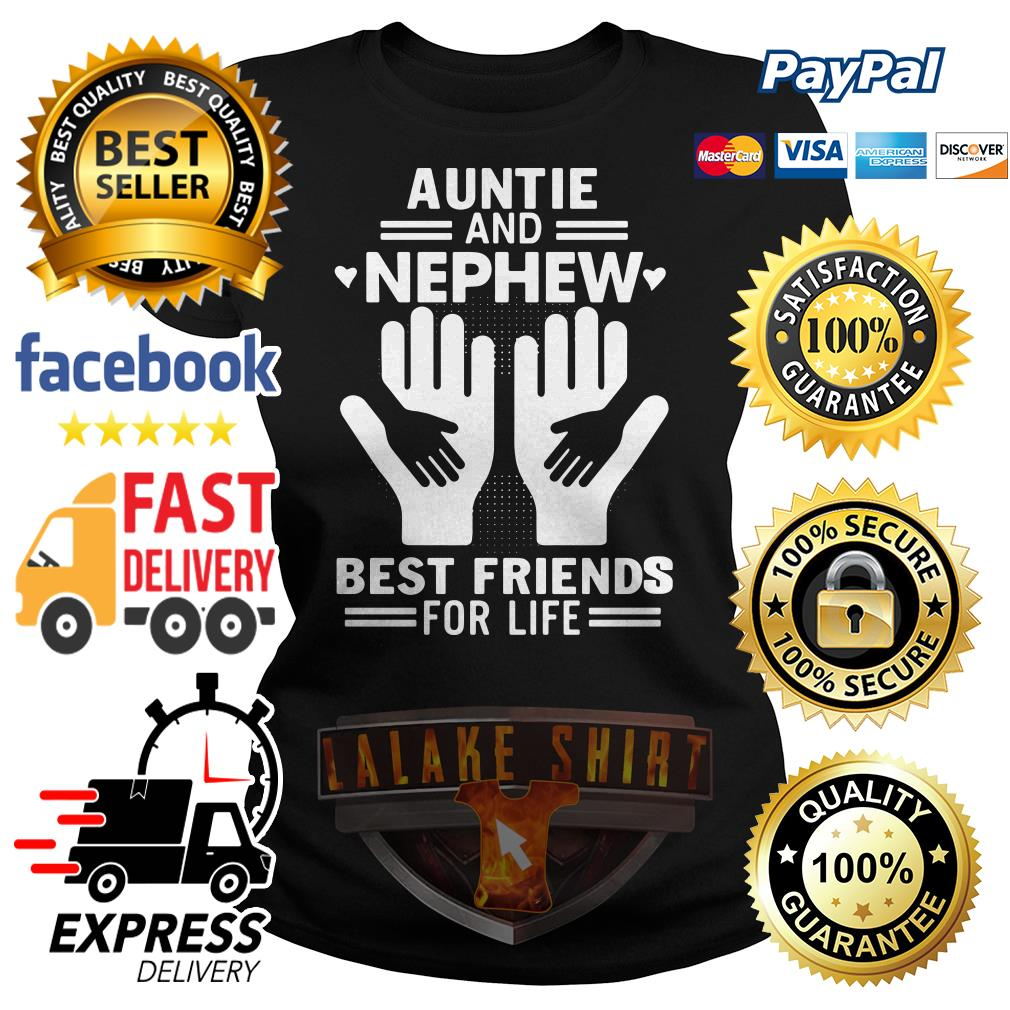 Auntie and nephew best friends for life Ladies tee