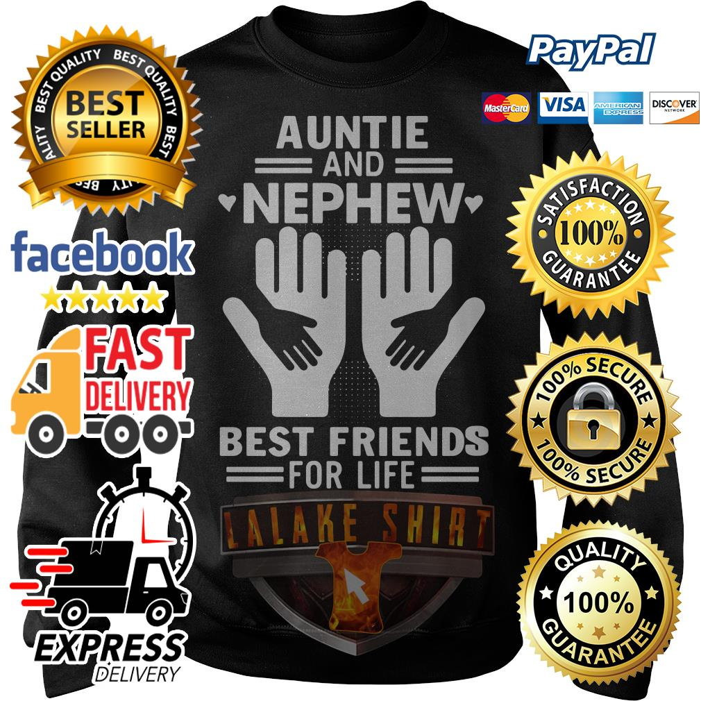 Auntie and nephew best friends for life Sweater